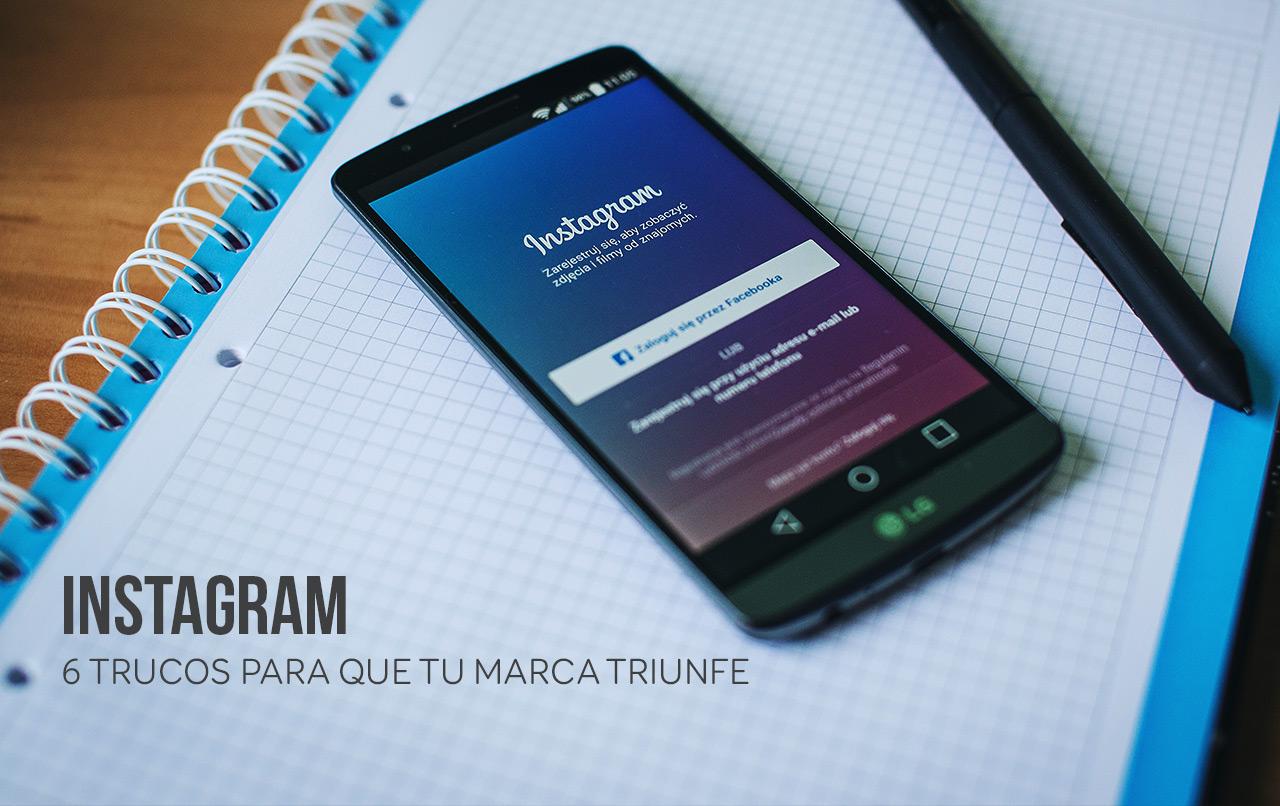 instagram-6-trucos-tu-marca-triunfe